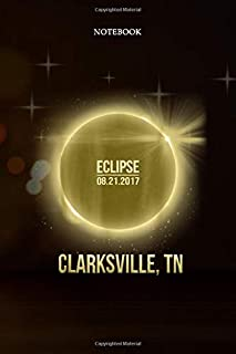 6x9 inch Lined Journal Notebook clarksville Tennessee Total Solar Eclipse 2017: Pretty, To Do List, Planning, Budget Track...