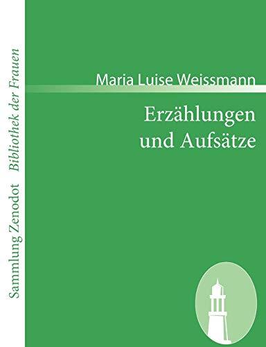 Erzählungen und Aufsätze (Sammlung Zenodotibliothek Der Frauen)