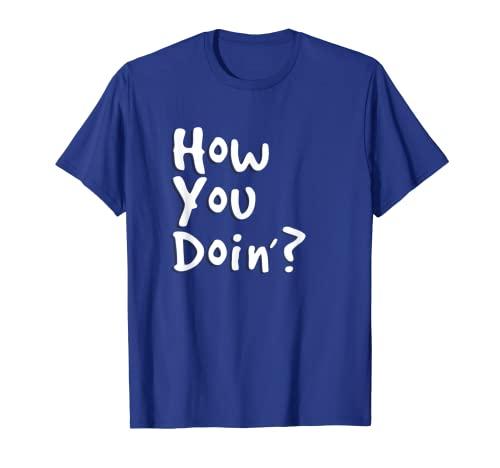 T-Shirt mit Aufschrift 'How You Doin?',...