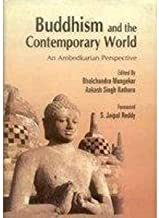 Buddhism and the Contemporary World: An Ambedkarian Perspective