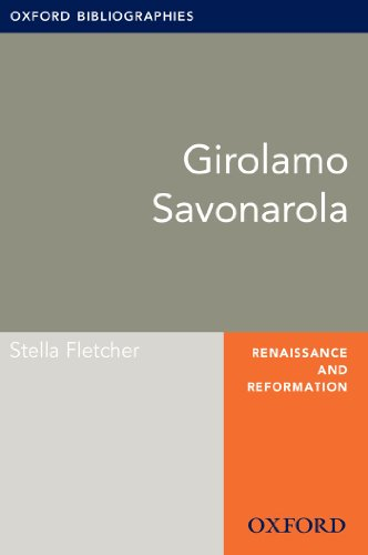 Girolamo Savonarola: Oxford Bibliographies Online Research Guide (Oxford Bibliographies Online Research Guides) (English Edition)
