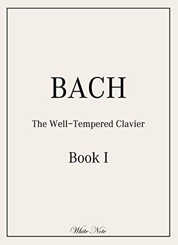 BACH: The Well-Tempered Clavier: Book 1