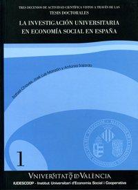 La investigación universitaria en economía social en España: Tres decenios de actividad científica vistos a través de las tesis doctorales