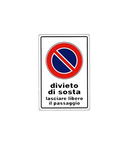 CARTELLO DIVIETO DI SOSTA 30x 45 ALLUMINIO [TARGOTIMBRI ]