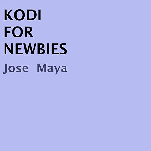 Kodi for Newbies audiobook cover art
