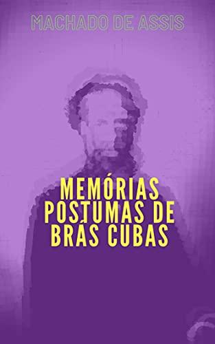 Memórias Postumas de Brás Cubas: Com índice ativo (Portuguese Edition)