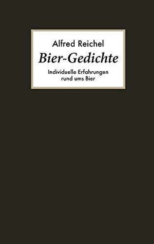 Bier-Gedichte: Individuelle Erfahrungen rund ums Bier