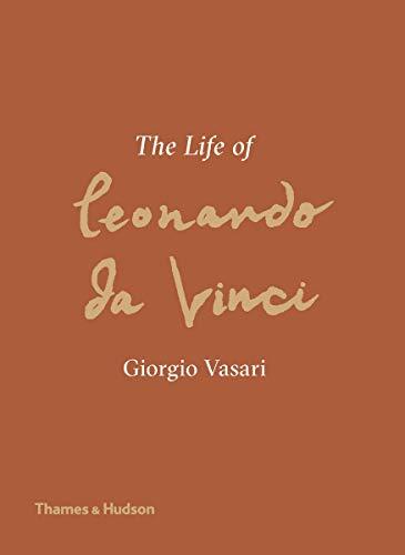 Image of The Life of Leonardo da Vinci: A New Translation