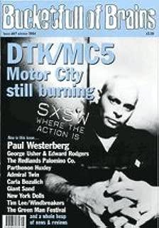 Bucketfull of Brains #67 Winter 2004 DTK/MC5 Cover