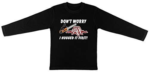 Don'T Worry I Hugged It First Kinderen Unisex T-shirt Lange Mouw Jongens Meisjes Zwart Kids Unisex T-shirt Long Sleeve Boys Girls Black