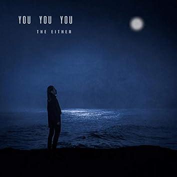 You You You