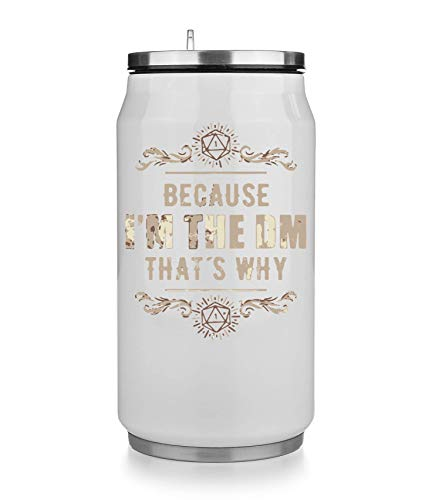 KRISSY Because I'm The Dm That's Why Master Dungeon Thermobecher Thermal Beverage Can Thermotasse Thermal Tasse Coffee Mug