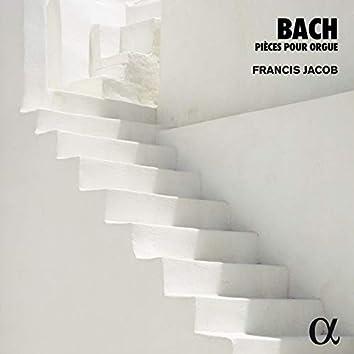 Bach: Pièces pour orgue (Alpha Collection)