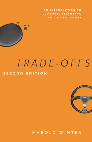 Compare Textbook Prices for Trade-Offs: An Introduction to Economic Reasoning and Social Issues, Second Edition Second Edition ISBN 9780226924496 by Winter, Harold