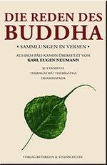 Die Reden des Buddha: Sammlungen in Versen