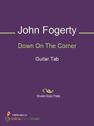 Down On The Corner (English Edition)