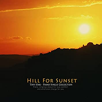 Hill For Sunset