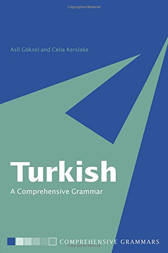 Compare Textbook Prices for Turkish: A Comprehensive Grammar Routledge Comprehensive Grammars 1 Edition ISBN 9780415114943 by Göksel, Asl