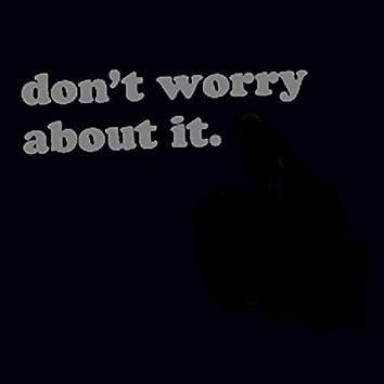 Don't Worry About It (feat. Emma Rozo, John Leclair & Patrick Mellish)