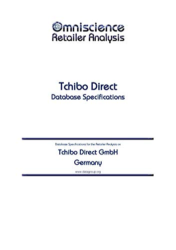 Tchibo Direct GmbH - Germany: Retailer Analysis Database Specifications (Omniscience Retailer Analysis - Germany Book 94052) (English Edition)