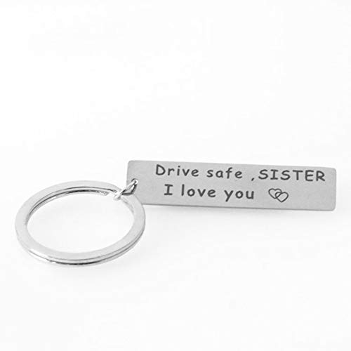 Gifts for Sister , Drive Safe I Love You Keychain KeyRing for Sister Birthday Gifts from Sister Brother Driver Trucker Gift