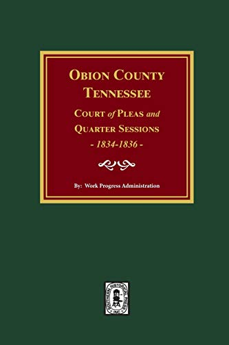 Obion County, Tennessee Court of Pleas and Quarter Sessions, 1834-1836