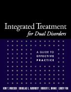 Integrated Treatment for Dual Disorders (03) by PhD, Kim T Mueser - MD, Douglas L Noordsy - PhD, Robert E [Paperback (2003)]
