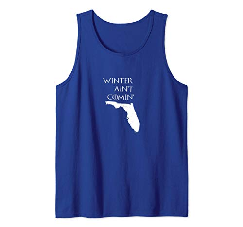 WINTER AINT COMING   Florida Tank Top