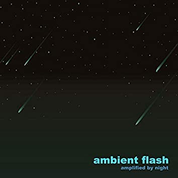 Ambient Flash