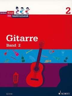 GITARRE 2 - arrangiert für Gitarre [Noten / Sheetmusic] Komponist: WOLTERS BURKHARD aus der Reihe: JEDEM KIND EIN INSTRUMENT