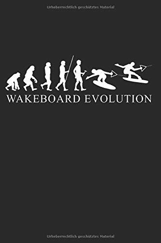Evolution Wakeboard: Sportart Geschenke für Männer, Frauen & Kinder: Notizbuch DIN A5 I Dotted Punkteraster I 120 Seiten I Geschenkidee Wassersport ... Wakeboardfahrer Wakeboarder Boarder Sportler