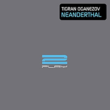 Neanderthal (The Remixes)