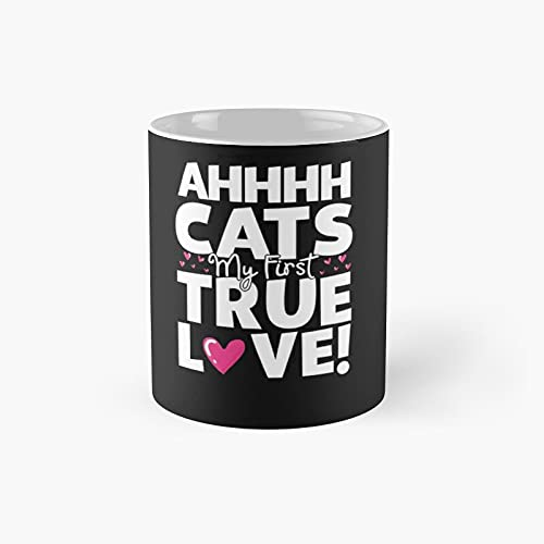 Funny Cat Shirt Cat My First True Love Classic Mug - Gift...