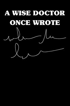 A wise doctor once wrote  Funny doctor handwriting joke  medical school student notebook