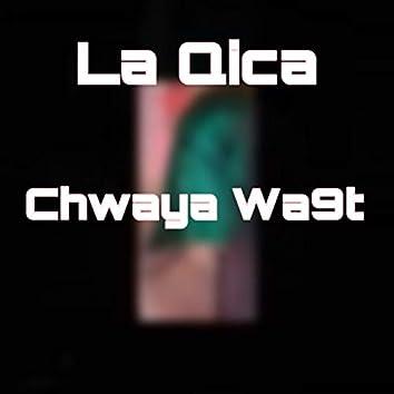 Chwaya wa9t