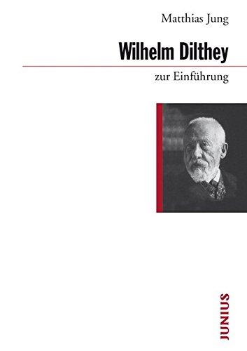 Wilhelm Dilthey zur Einführung