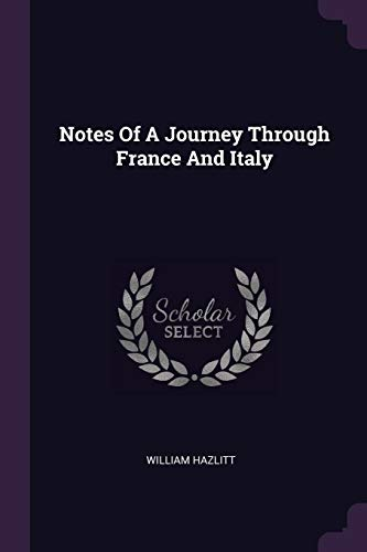 NOTES OF A JOURNEY THROUGH FRA