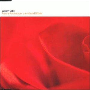 Pavane Pour Une Infant De by William Orbit (2000-05-23)