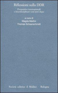 Riflessioni sulla DDR. Prospettive internazionali e interdisciplinari vent'anni dopo