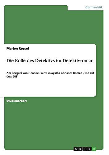 Die Rolle des Detektivs im Detektivroman: Am Beispiel von Hercule Poirot in Agatha Christies Roman