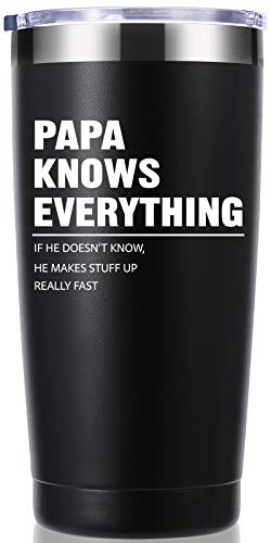 Papa Knows Everything 20 OZ Tumbler.Dad Gifts from Daughter,Son,Wife.Birthday Gifts,Christmas Gifts for New Dad,Father,Husband,Men Travel Mug(Black)