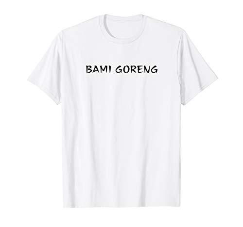 bami goreng nasi nudeln hype bestseller t-shirt T-Shirt
