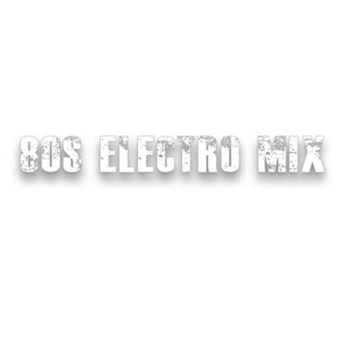 80s Electro Mix