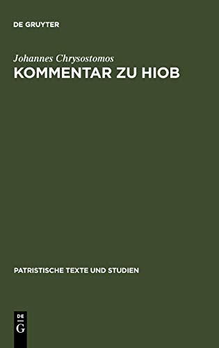 Kommentar zu Hiob (Patristische Texte und Studien, 35, Band 35)