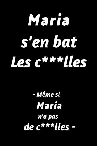 Maria S'en Bat Les C***lles - Même Si Maria N'a Pas De...