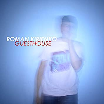 Guesthouse (Deluxe Edition)