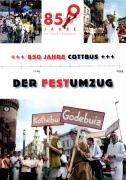 850 Jahre Cottbus - Der Festumzug
