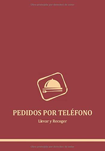 PEDIDOS POR TELÉFONO: Local y Recoger