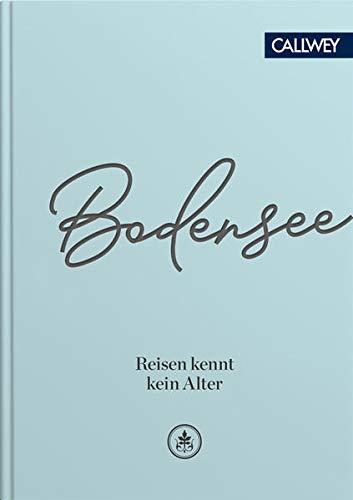 Bodensee: Reisen kennt kein Alter
