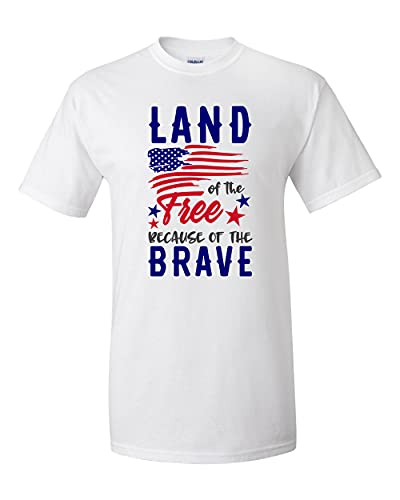 Land of The Free Because of The Brave Patriotic American 4 de julho, camiseta de manga curta, Branco, 6XG